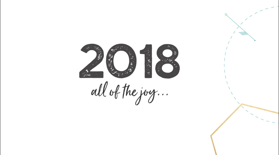 2018 All of the joy!